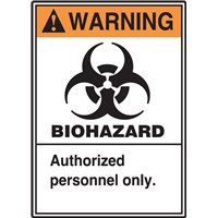 LBHZ301_Warning_BioHaz_Authorized_Vertical